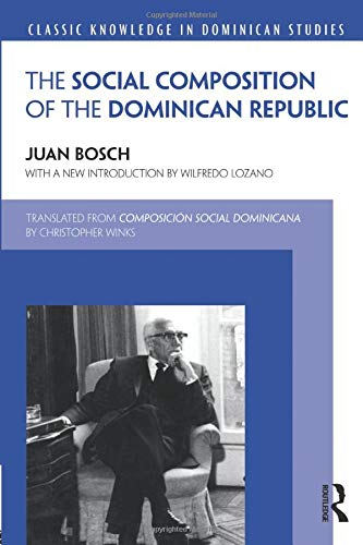 9781138889835: Social Composition of the Dominican Republic (Classic Knowledge in Dominican Studies)