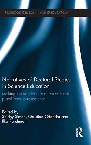 Narratives of Doctoral Studies in Science Education: Making the transition from educational ...