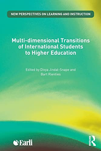 9781138890909: Multi-dimensional Transitions of International Students to Higher Education (New Perspectives on Learning and Instruction)