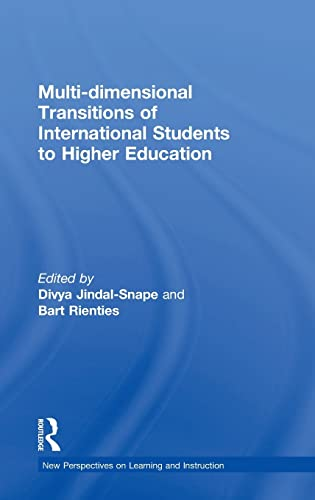 9781138890916: Multi-dimensional Transitions of International Students to Higher Education (New Perspectives on Learning and Instruction)
