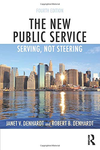 9781138891258: The New Public Service: Serving, Not Steering