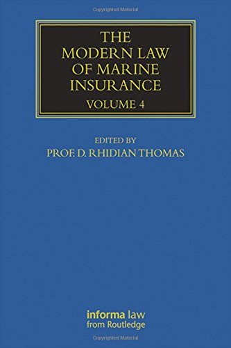 The Modern Law of Marine Insurance: Volume 4 (Hardback)