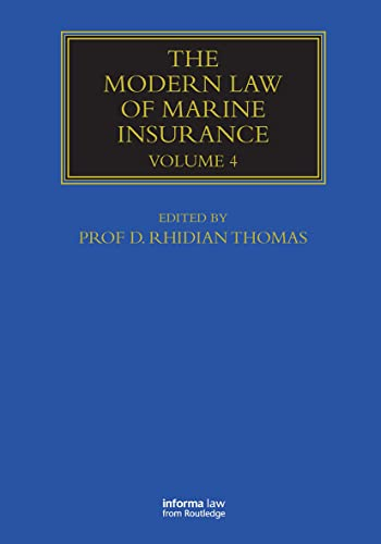 The Modern Law of Marine Insurance: Volume Four (Maritime and Transport Law Library)