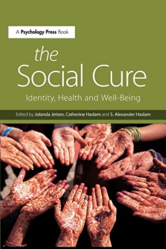 9781138891524: The Social Cure: Identity, Health and Well-Being