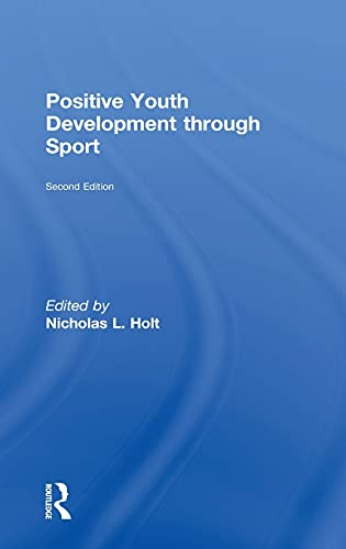 9781138891791: Positive Youth Development through Sport: second edition