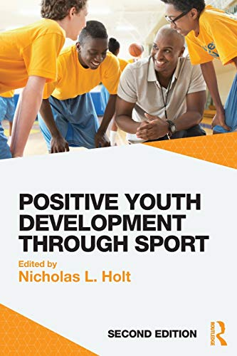 9781138891814: Positive Youth Development through Sport: second edition