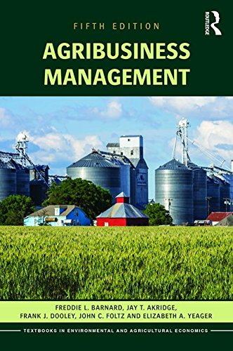 9781138891937: Agribusiness Management (Routledge Textbooks in Environmental and Agricultural Economics)