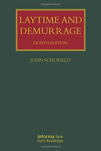 Laytime and Demurrage: John Schofield (author)
