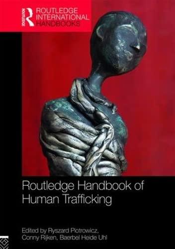 9781138892064: Routledge Handbook of Human Trafficking (Routledge International Handbooks)
