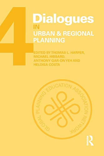9781138892439: Dialogues in Urban and Regional Planning: Volume 4