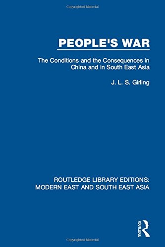 9781138892637: People's War (RLE Modern East and South East Asia): The Conditions and the Consequences in China and in South East Asia: Volume 5 (Routledge Library Editions: Modern East and South East Asia)