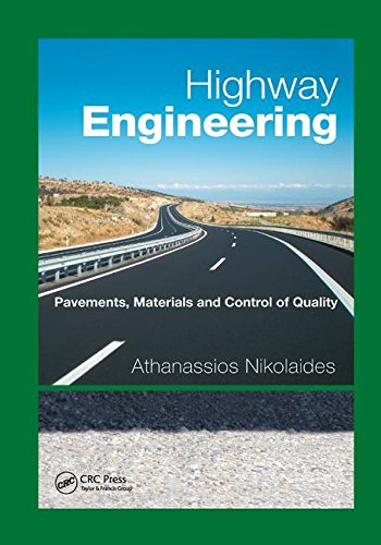 9781138893764: Highway Engineering: Pavements, Materials and Control of Quality