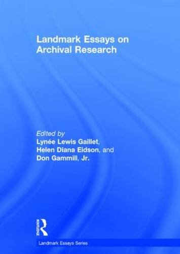 9781138897861: Landmark Essays on Archival Research (Landmark Essays Series)