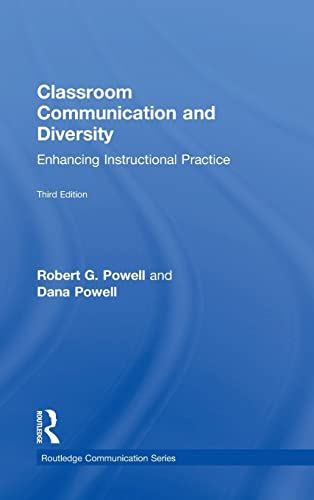 9781138897908: Classroom Communication and Diversity: Enhancing Instructional Practice (Routledge Communication Series)