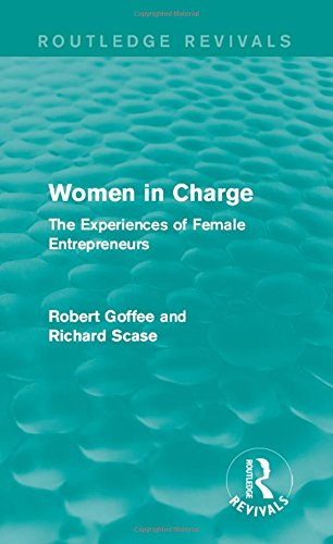 9781138898103: Women in Charge (Routledge Revivals): The Experiences of Female Entrepreneurs