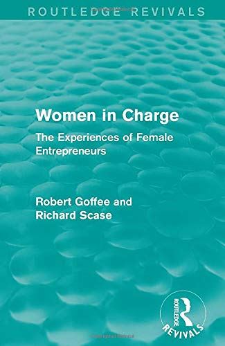 9781138898110: Women in Charge (Routledge Revivals): The Experiences of Female Entrepreneurs