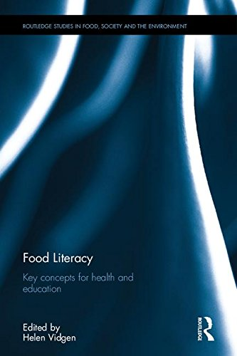 Food Literacy; Key concepts for health and education: VIDGEN, HELEN