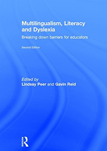 9781138898639: Multilingualism, Literacy and Dyslexia: Breaking down barriers for educators