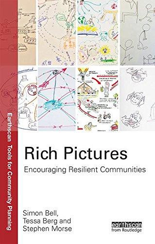 9781138898738: Rich Pictures: Encouraging Resilient Communities (Earthscan Tools for Community Planning)