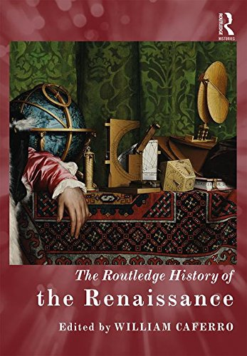 9781138898851: The Routledge History of the Renaissance (Routledge Histories)