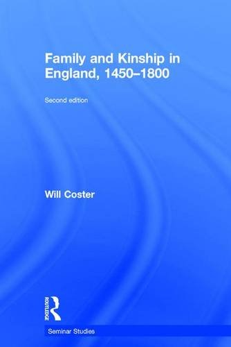9781138898868: Family and Kinship in England 1450-1800 (Seminar Studies)