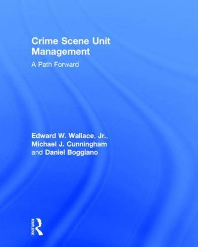 Crime Scene Unit Management (Hardcover): Daniel Boggiano