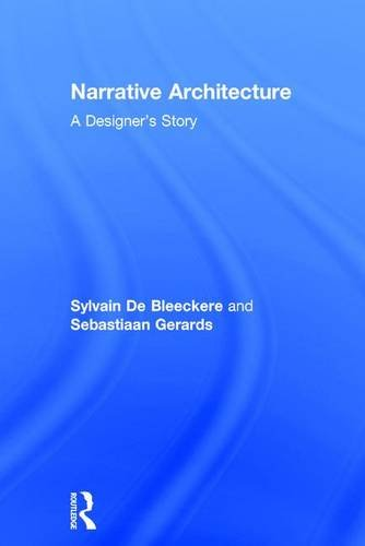 9781138899360: Narrative Architecture: A Designer's Story