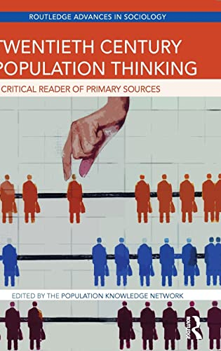 9781138900264: Twentieth Century Population Thinking: A Critical Reader of Primary Sources (Routledge Advances in Sociology)
