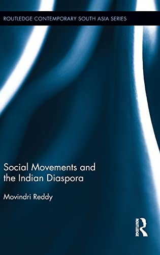 9781138900639: Social Movements and the Indian Diaspora (Routledge Contemporary South Asia Series)