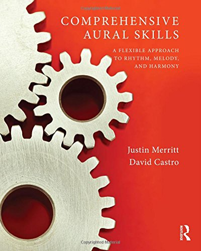 9781138900707: Comprehensive Aural Skills: A Flexible Approach to Rhythm, Melody, and Harmony