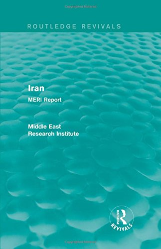 9781138902138: Iran (Routledge Revival): MERI Report (Routledge Revivals: Middle East Research Institute Reports)
