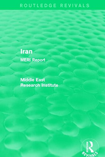9781138902220: Iran (Routledge Revival): MERI Report (Routledge Revivals: Middle East Research Institute Reports)