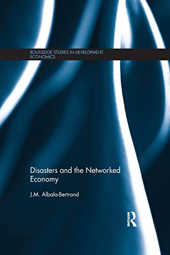9781138902664: Disasters and the Networked Economy (Routledge Studies in Development Economics)