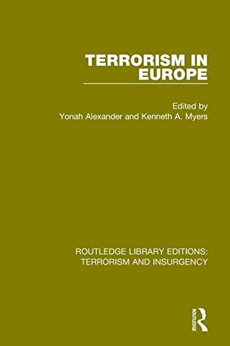 9781138902800: Terrorism in Europe (RLE: Terrorism & Insurgency) (Routledge Library Editions: Terrorism and Insurgency)