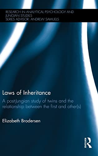 9781138903555: Laws of Inheritance: A post-Jungian study of twins and the relationship between the first and other(s) (Research in Analytical Psychology and Jungian Studies)