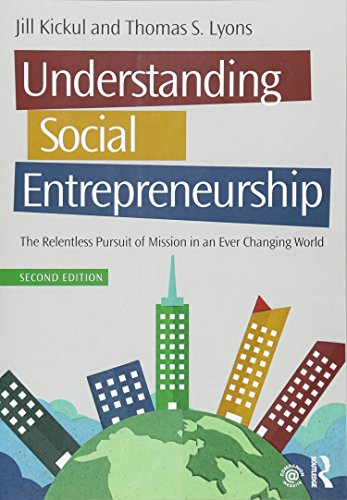9781138903845: Understanding Social Entrepreneurship: The Relentless Pursuit of Mission in an Ever Changing World