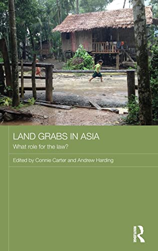 9781138904019: Land Grabs in Asia: What Role for the Law? (Routledge Contemporary Asia Series)