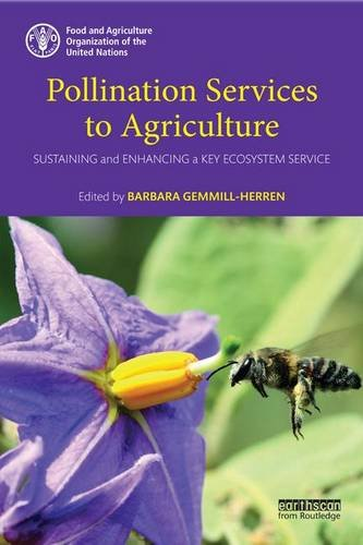 9781138904347: Pollination Services to Agriculture: Sustaining and enhancing a key ecosystem service