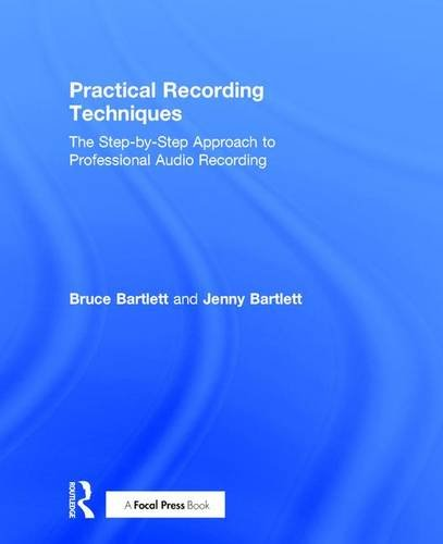 9781138904439: Practical Recording Techniques: The Step-by-Step Approach to Professional Audio Recording