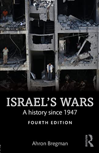 9781138905368: Israel's Wars: A History Since 1947 (Warfare and History)