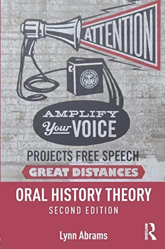 Oral History Theory: Lynn Abrams