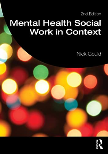 9781138905719: Mental Health Social Work in Context (Student Social Work)