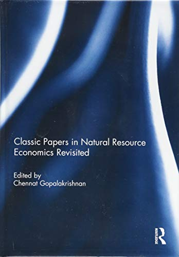 9781138905795: Classic Papers in Natural Resource Economics Revisited