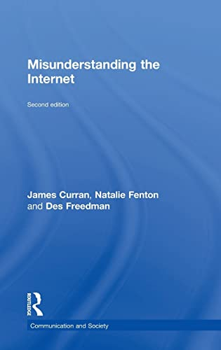 9781138906204: Misunderstanding the Internet (Communication and Society)