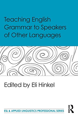9781138906938: Teaching English Grammar to Speakers of Other Languages (ESL & Applied Linguistics Professional Series)