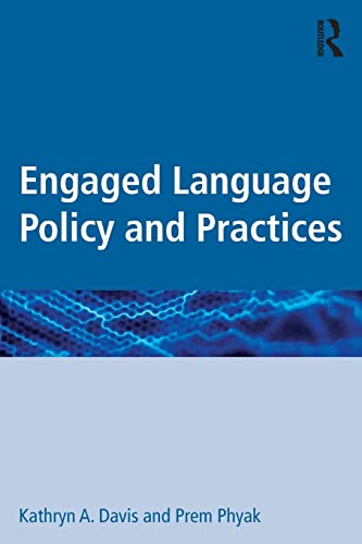 9781138906952: Engaged Language Policy and Practices