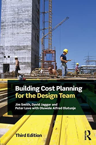 Building Cost Planning for the Design Team: David Jaggar