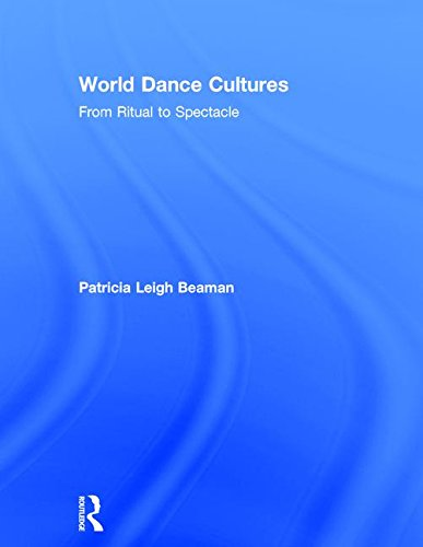 9781138907720: World Dance Cultures: From Ritual to Spectacle