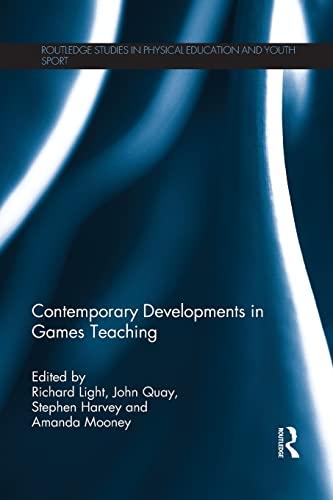 Contemporary Developments in Games Teaching: Kirk, David