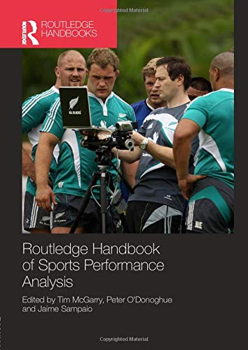 9781138908208: Routledge Handbook of Sports Performance Analysis (Routledge International Handbooks)